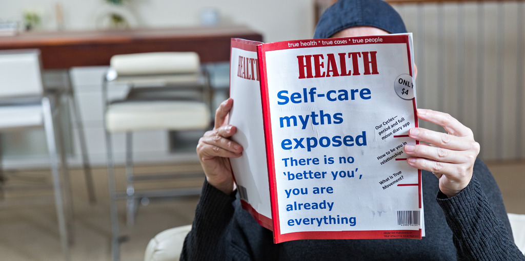 Revealing the myths of self-care creates a new perspective on caring for your-self.