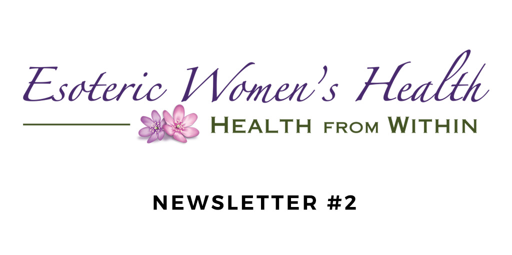 Esoteric Women's Health Newsletter
