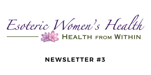 Esoteric Women's Health Newsletter #3 - thumbnail version