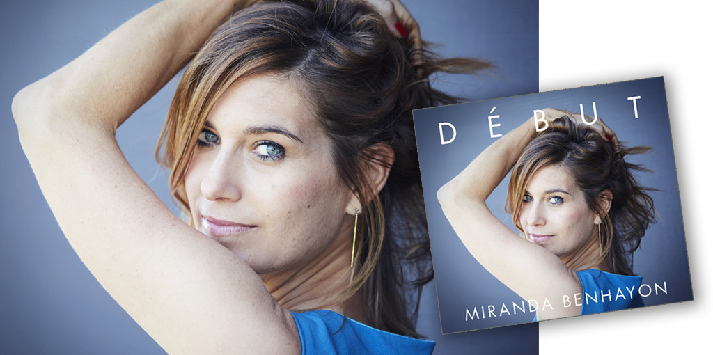 'Debut' – an album by Miranda Benhayon