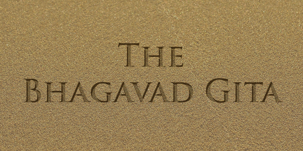 The Bhagavad Gita – The Ageless Wisdom in 1800 BC
