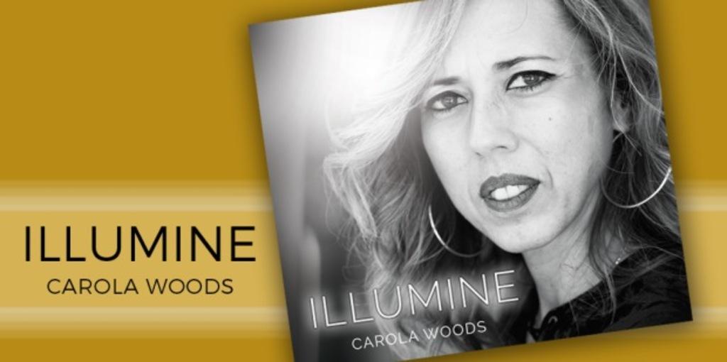 Carola Woods – 'Illumine' album review