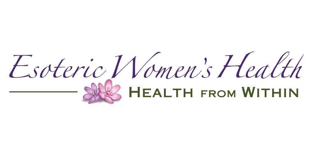 Esoteric Women's Health Newsletter August 2018