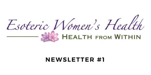 Esoteric Women's Health Newsletter #1 - thumbnail version