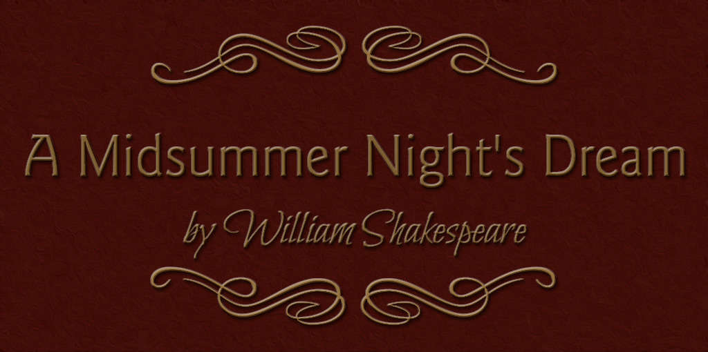 A Midsummer Night's Dream: Shakespeare's theatre of the absurd