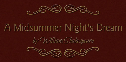 A Midsummer Night's Dream: Shakespeare's theatre of the absurd - thumbnail version