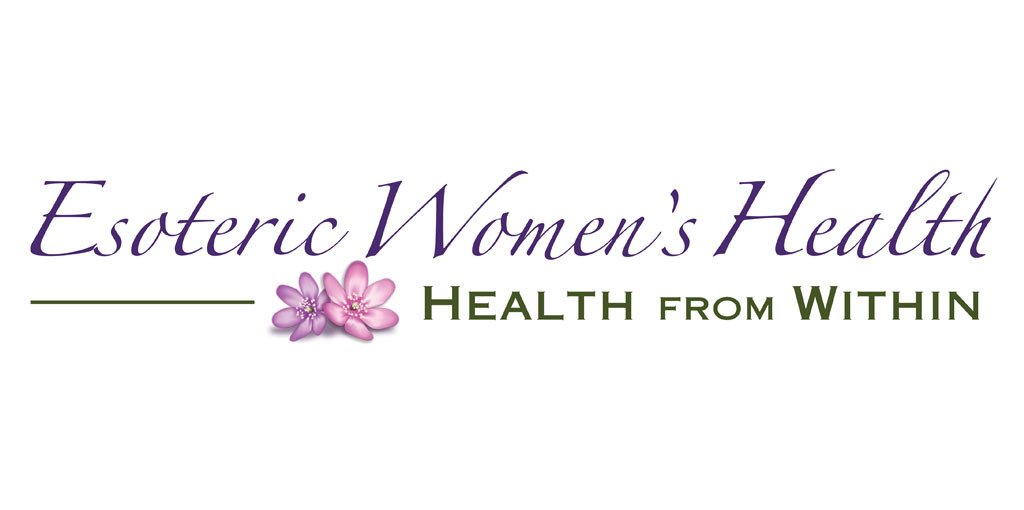 Esoteric Women's Health Newsletter May 2019