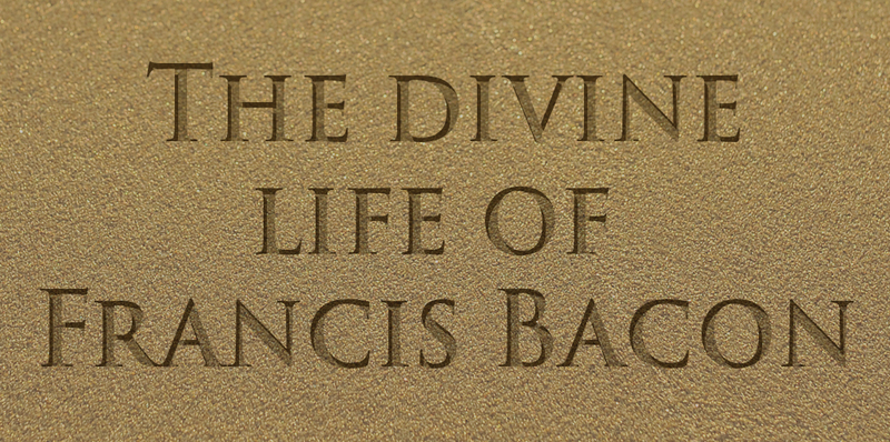 The divine life of Francis Bacon - thumbnail version