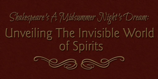 Shakespeare's A Midsummer Night's Dream: Unveiling the invisible world of spirits - thumbnail version