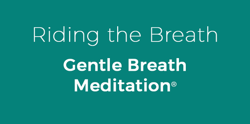 Riding the Breath Gentle Breath Meditation - thumbnail version
