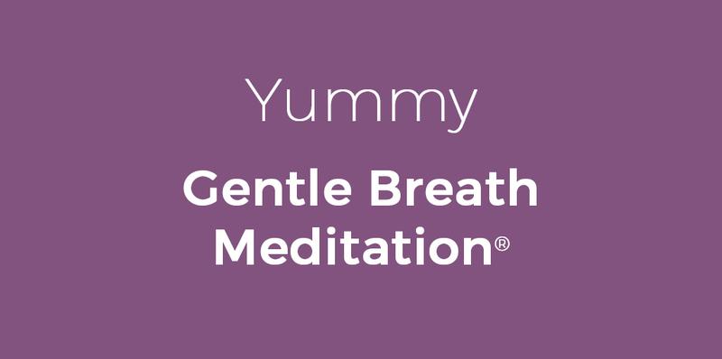 Yummy Gentle Breath Meditation - thumbnail version