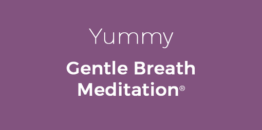 Yummy Gentle Breath Meditation - thumbnail version