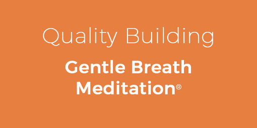 Quality Building Gentle Breath Meditation - thumbnail version
