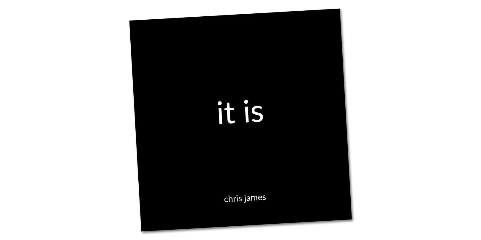 Chris James – 'it is' album review