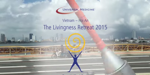 A Video Postcard from the Universal Medicine Retreat 2015 – Hoi An, Vietnam - thumbnail version